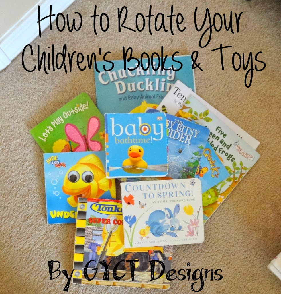 How To Rotate Children's Books and Toys:  Part 1