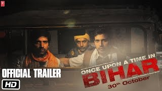 Once Upon A Time In Bihar _ Official Trailer _ Releasing on 30th October