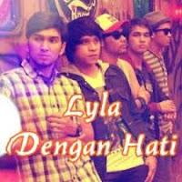 Download Lagu Lyla - Dengan Hati Mp3