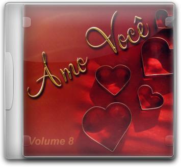 Baixar CD Amo+Voc%C3%AA+ +Vol.+08 Amo Você   Vol. 08