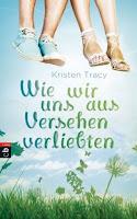 http://www.randomhouse.de/Paperback/Wie-wir-uns-aus-Versehen-verliebten/Kristen-Tracy/e448059.rhd