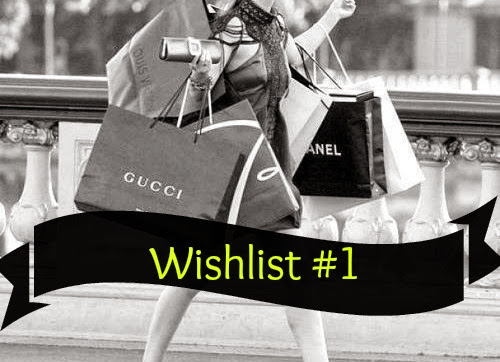 Wishlist #1