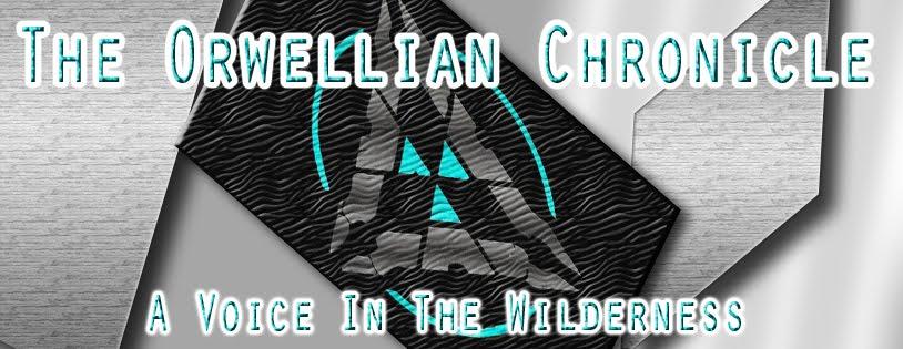 The Orwellian Chronicle