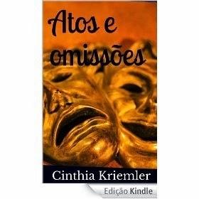 Meu e-book ATOS E OMISSÕES (novela policial)  na Amazon