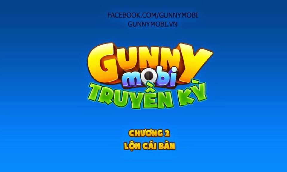 Gunny mobi truyền kỳ Chương 2: Lộn cái bàn