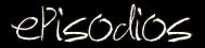 http://2.bp.blogspot.com/-j8-tFID47xM/UDunNMAYjpI/AAAAAAAAAXk/IactC7boJNE/s200/episodios.png