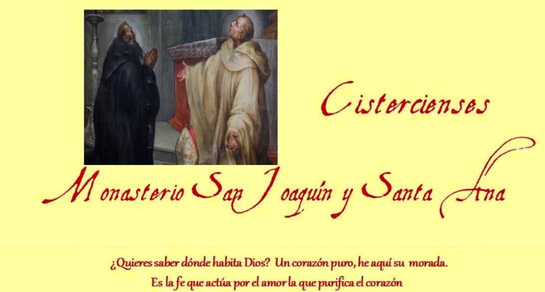Cistercienses Monasterio San Joaquín y Santa Ana
