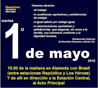 Santiago, martes 1° de mayo de 2018, 10 de la mañana en Alameda con Brasil.