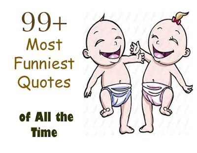 funniest sayings, most hilarious