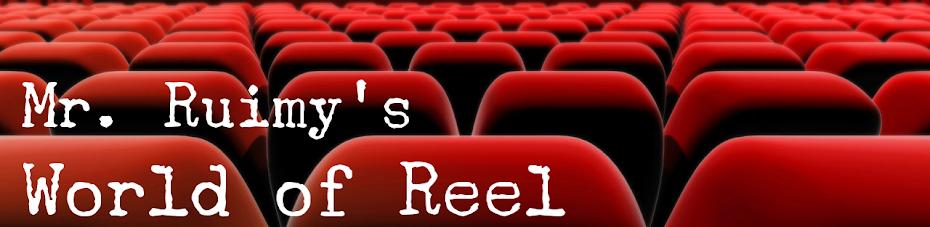 Mr Ruimy's World of Reel