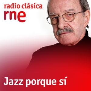 Radio Clasica - Jazz Porque Si