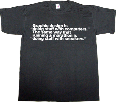 graphic design brilliant sentence designer running sport computer t-shirt ephemeral-t-shirts