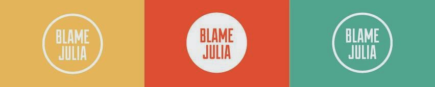 Blame Julia
