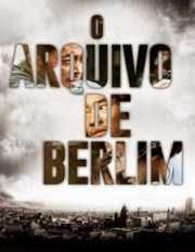 Filme O Arquivo de Berlim