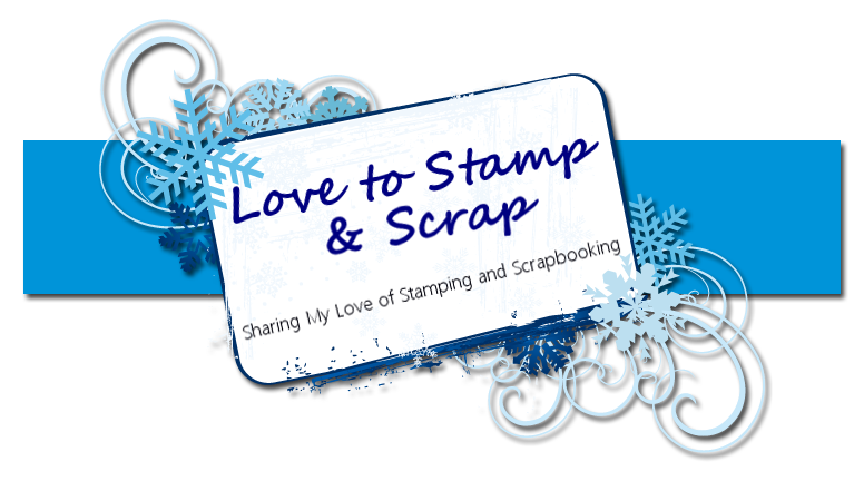 Love to Stamp & Scrap