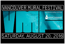 Vancouver Mural Arts Festival August 20th Vancouver, BC