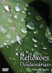 DVD Reflexões Doutrinárias