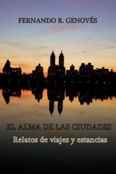 EL ALMA DE LAS CIUDADES (2015)