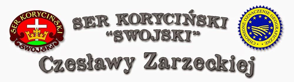 """Współpraca z Ser Koryciński """"Swojski"""" Czesławy Zarzeckiej"""