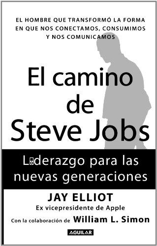El camino de Steve Jobs – Jay Elliot PDF