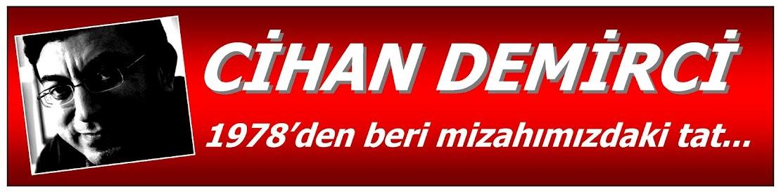 CİHAN DEMİRCİ