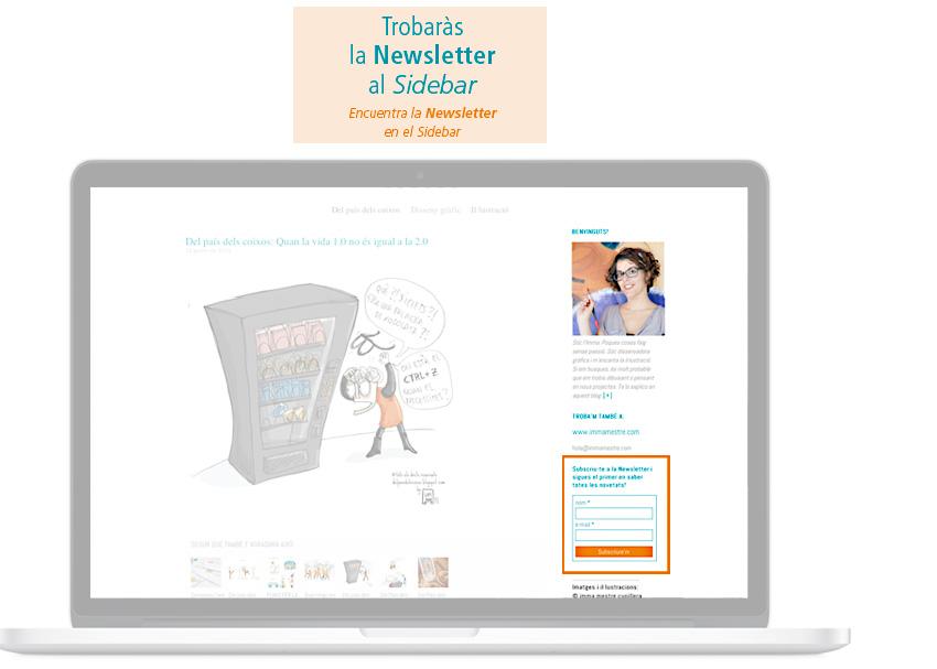 Trobareu la Newsletter amb material il·lustrat extra al Sidebar per poder-vos inscriure. ©Imma Mestre Cunillera