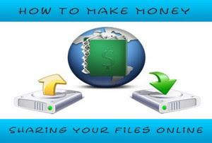 Make Money Online By Uploading and Sharing files