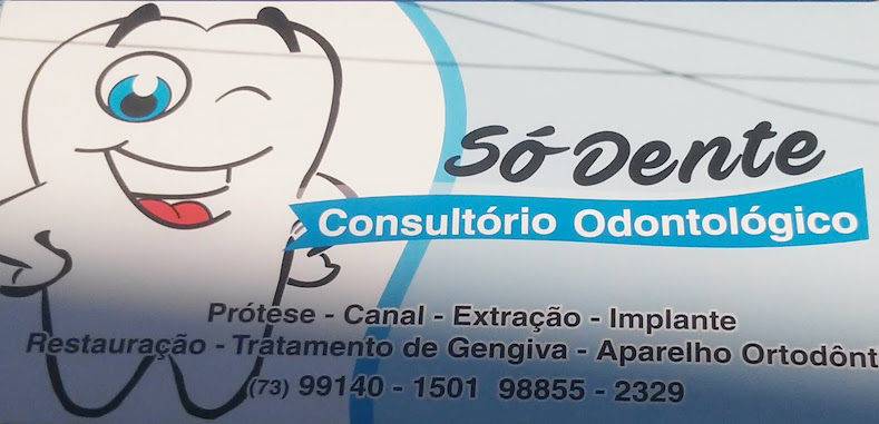 "O SEU CONSULTÓRIO  É ""SÓ DENTE"""