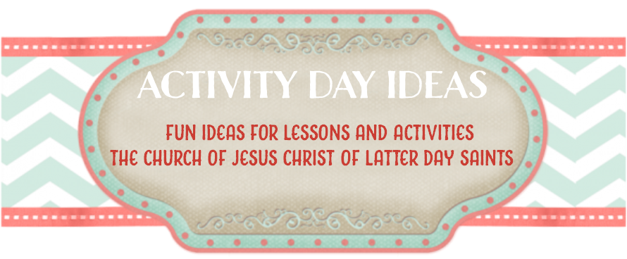 Activity Day Ideas