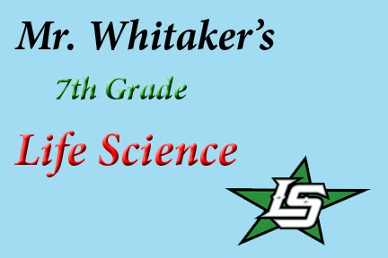 Mr. Whitaker's 7th Grade Life Science Class