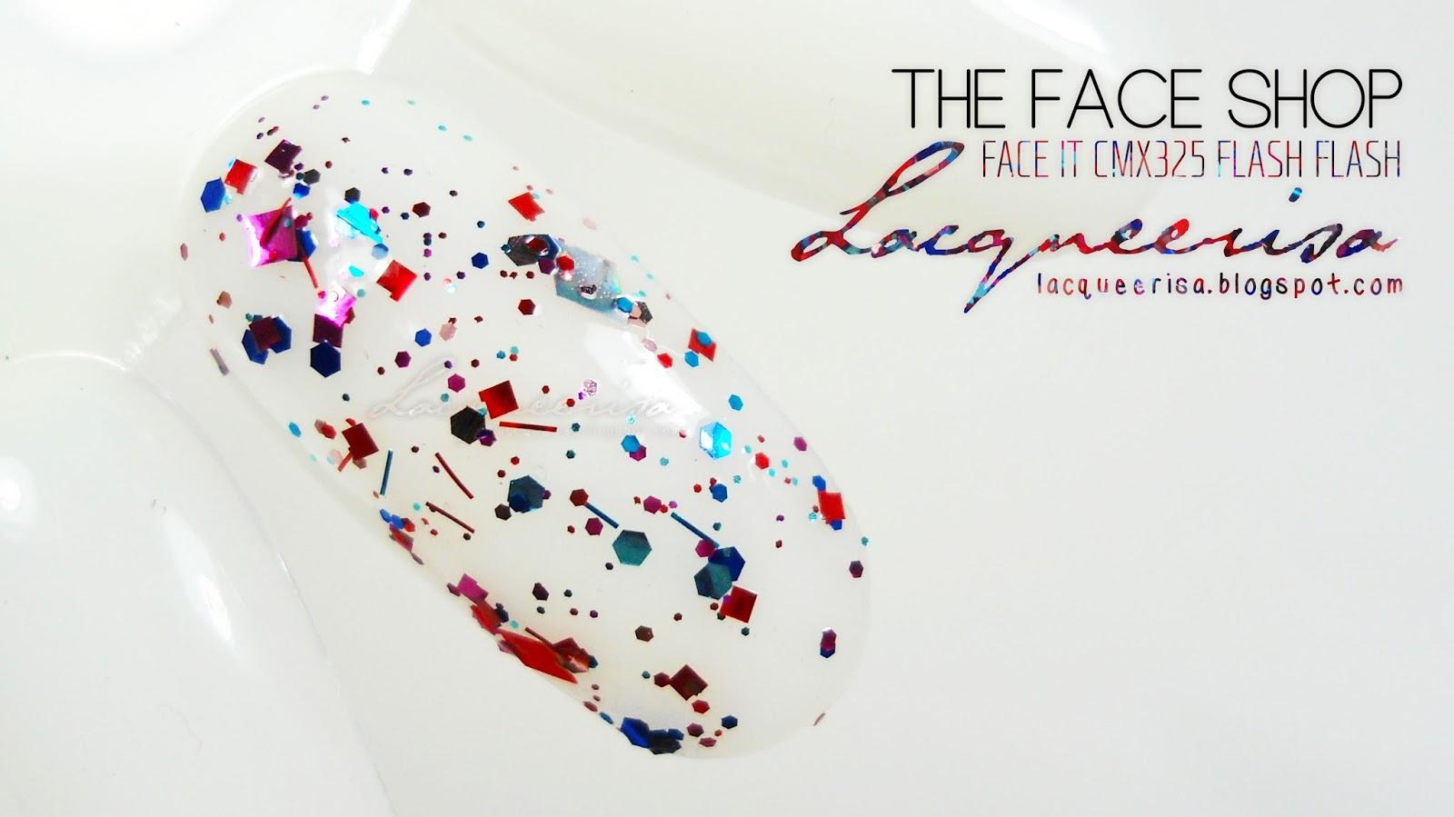 Lacqueerisa: The Face Shop CMX325 Flash Flash