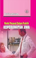 Modal Perawat dalam Praktik Keperawatan Jiwa