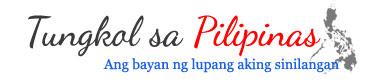 Tungkol sa Pilipinas - Kasaysayan, Mga Bayani, Magagandang tanawin