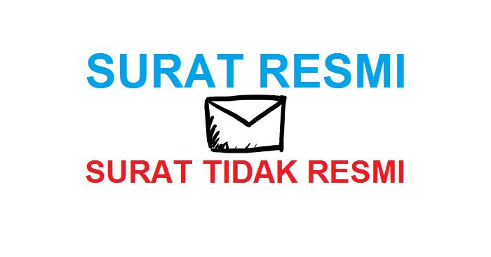 Pengertian Surat Resmi Dan Surat Tidak Resmi Habibullah Al