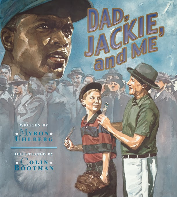 Dad, Jackie, and Me | Peachtree Publishers