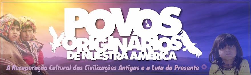 """Povos originários de """"Nuestra América"""""""