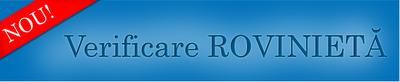 Verificare online valabilitate ROVINIETA