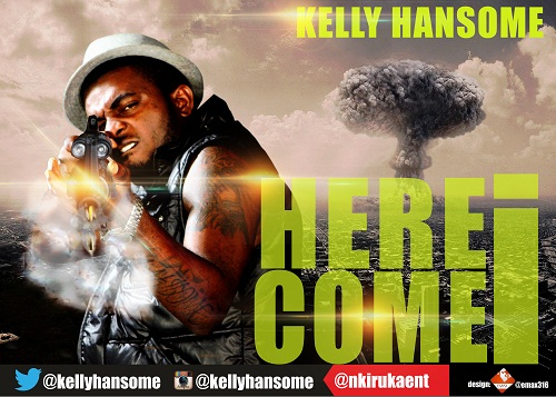 Kelly Hansome - Here I Come