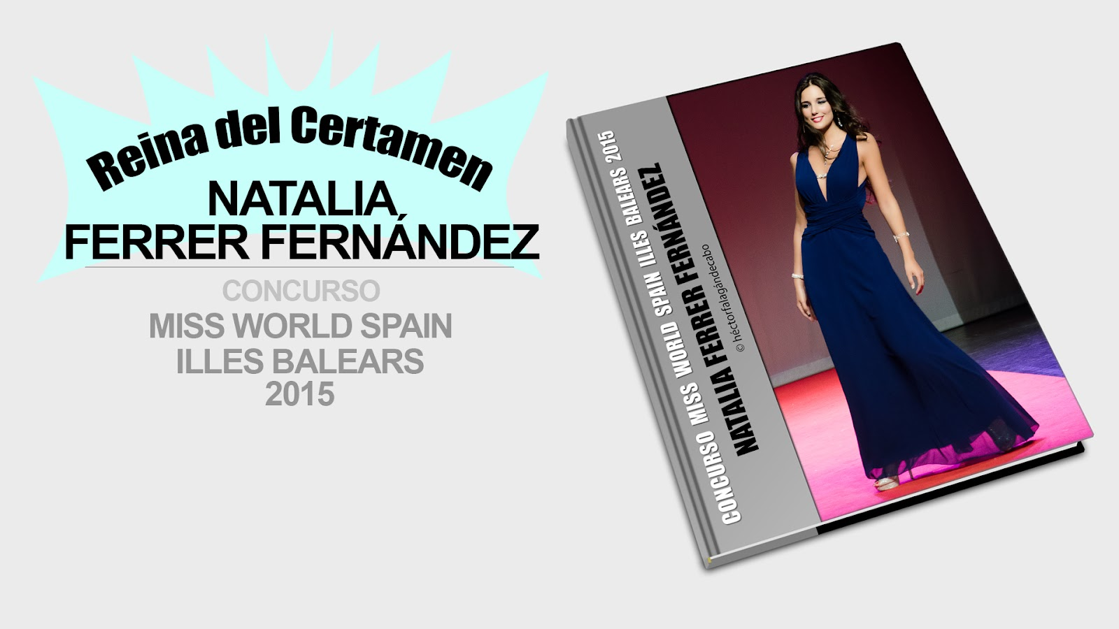 Fotografía Modelos Mallorca. Natalia Ferrer Fernández: MISS WORLD ILLES BALEARS 2015. Héctor Falagán De Cabo | hfilms & photography. Mallorca, Islas Baleares, España.