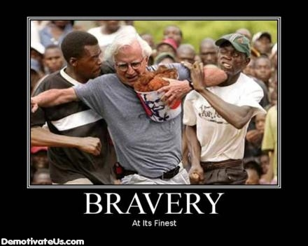 Motivational Poster Template on Bravery Chicken Bucket Demotivational Posters Jpg