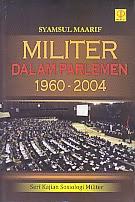 www.ajibayustore.blogspot.com  Judul Buku : MILITER DALAM PARLEMEN 1960-2004 SERI KAJIAN SOSIOLOGI MILITER Pengarang : Saymasul Maarif Penerbit : Prenada