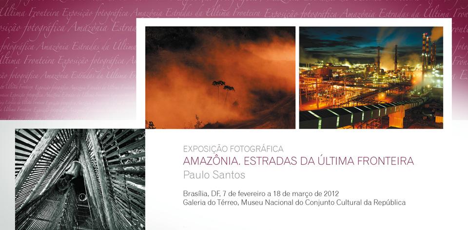 Amazônia - Estradas da Última Fronteira