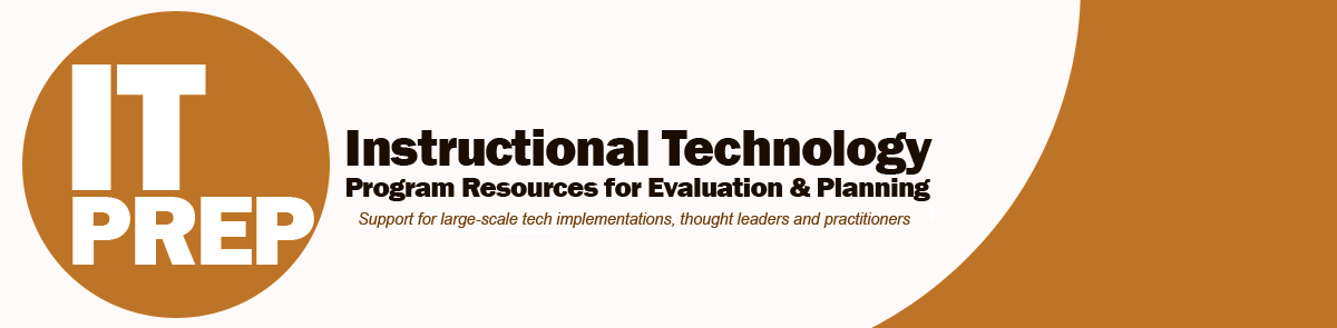IT PREP: Instructional Technology Program Resources for Evaluation & Planning