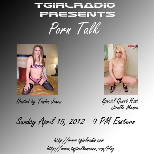 t-girl radio, la shemale,Tasha Jones,Jizelle Moore