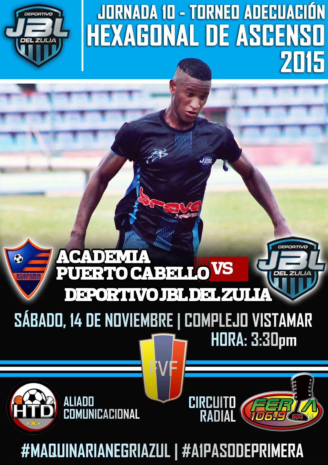 J10 Hexagonal Victoria 1-2 vs Academia Puerto Cabello