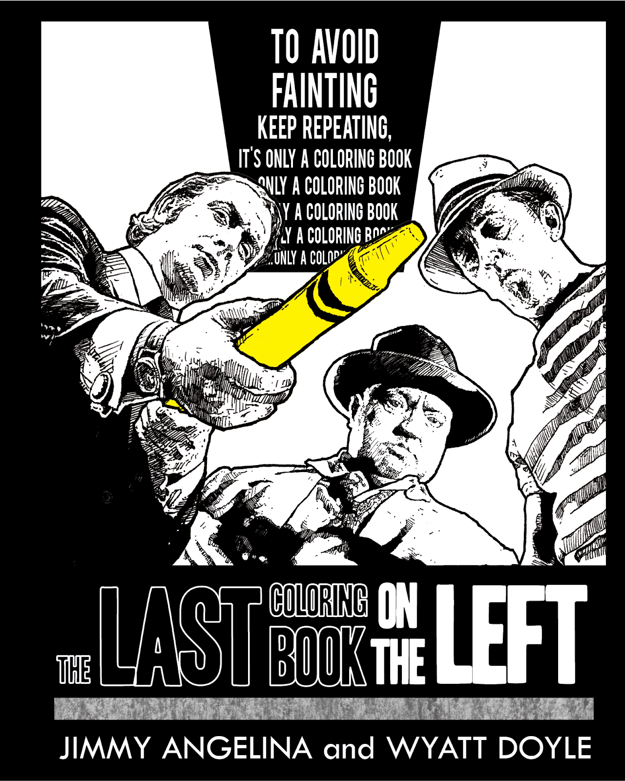 THE LAST COLORING BOOK ON THE LEFT / Jimmy Angelina and Wyatt Doyle