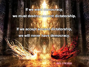 If we want democracy, we must destroy ancient dictatorship.