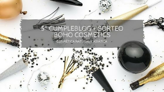 5º CUMPLEBLOG Y SORTEO BOHO COSMETICS