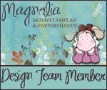 I design for Magnolia stamps Sweden