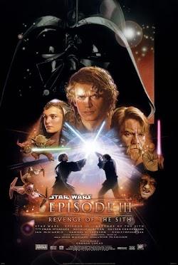 Chiến Tranh Giữa Các Vì Sao 3: Sự Trả Thù Của Người Sith - Star Wars 3: Revenge Of The Sith (2005) Poster